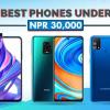 Best smartphones under 30,000 in Nepal- Top budget smartphones.